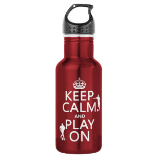 Keep Calm and Play On (football/soccer) 532 Ml Water Bottle