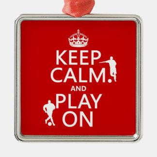 Keep Calm and Play On (football/soccer) Christmas Ornament