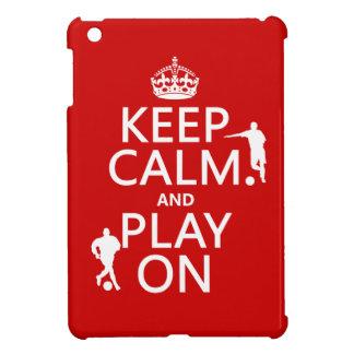Keep Calm and Play On (football/soccer) iPad Mini Covers