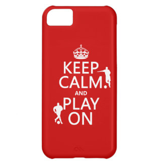 Keep Calm and Play On (football/soccer) iPhone 5C Case