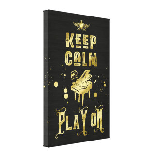 Keep Calm and Play On Gold Piano Grunge Typography Canvas Print