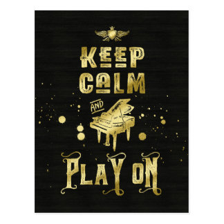 Keep Calm and Play On Gold Piano Grunge Typography Postcard