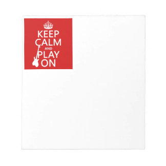 Keep Calm and Play On (guitar)(any color) Notepad