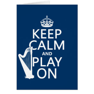 Keep Calm and Play On (harp)(any color) Card