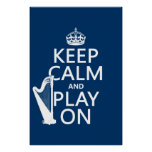 Keep Calm and Play On (harp)(any colour) Poster