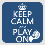 Keep Calm and Play On (horn)(any background color) Stickers