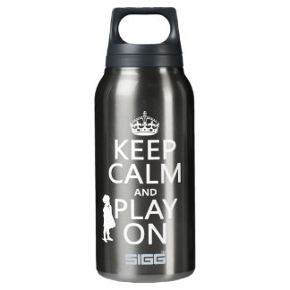 Keep Calm and Play On Insulated Water Bottle