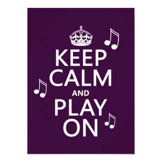 Keep Calm and Play on - music notes - all colours 14 Cm X 19 Cm Invitation Card