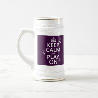 Keep Calm and Play on - music notes - all colours Beer Stein