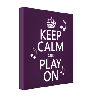 Keep Calm and Play on - music notes - all colours Canvas Print