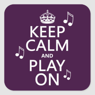 Keep Calm and Play on - music notes - all colours Square Stickers