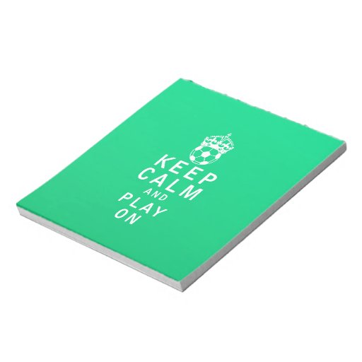 Keep Calm and Play On Memo Notepads
