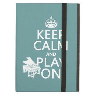 Keep Calm and Play On (Piano)(any background color Cover For iPad Air