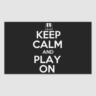 Keep Calm and Play On Piano Rectangular Sticker
