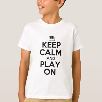 Keep Calm and Play On Piano T Shirts