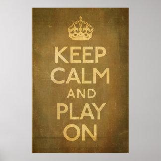 Keep Calm and Play On Print