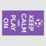 Keep Calm and Play On Purple Stickers