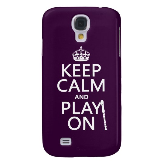 Keep Calm and Play On (recorder)(any colour) Galaxy S4 Case