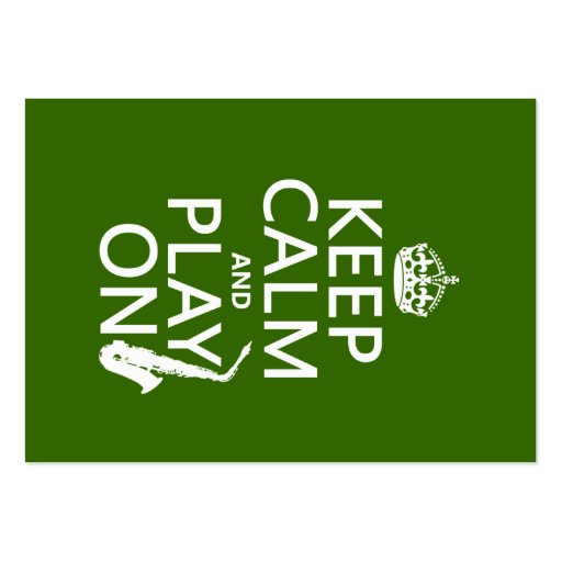 Keep Calm and Play On (saxophone)(any color) Business Card Template