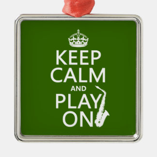 Keep Calm and Play On (saxophone)(any color) Silver-Colored Square Decoration