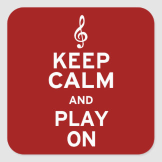 Keep Calm and Play On Treble Clef Square Sticker