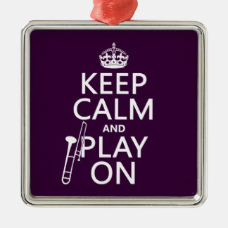 Keep Calm and Play On (Trombone)(any color) Silver-Colored Square Decoration