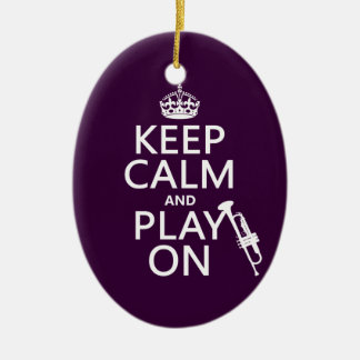 Keep Calm and Play On (trumpet) (all colors) Ceramic Oval Decoration