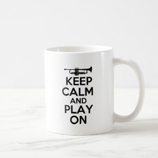 Keep Calm and Play On (Trumpet) Coffee Mug