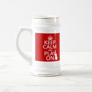 Keep Calm and Play On (violin)(any color) Beer Stein