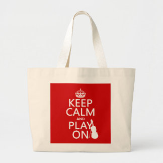 Keep Calm and Play On (violin)(any color) Large Tote Bag