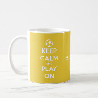 Keep Calm and Play On Yellow and White Soccer Coffee Mug