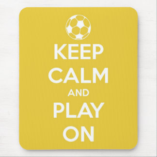 Keep Calm and Play On Yellow Mouse Pad