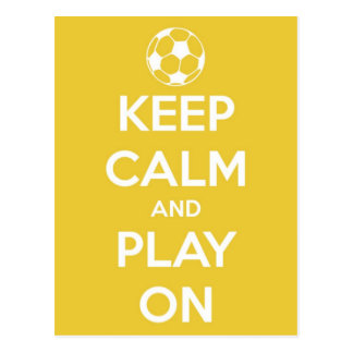 Keep Calm and Play On Yellow Postcard