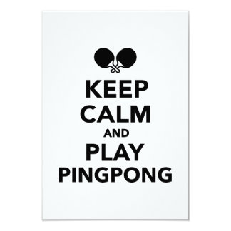 Keep calm and play Ping Pong 9 Cm X 13 Cm Invitation Card