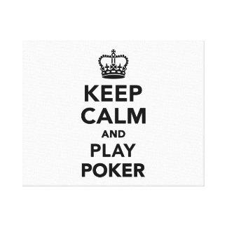 Keep calm and play Poker Canvas Print