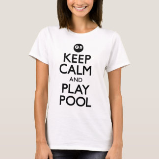 Keep Calm and Play Pool (Carry On) T-Shirt