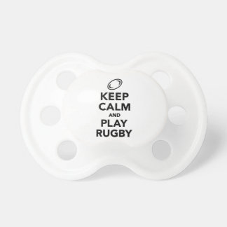 Keep calm and play Rugby Pacifier