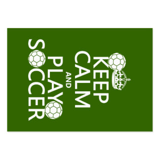 Keep Calm and Play Soccer (any color) Pack Of Chubby Business Cards
