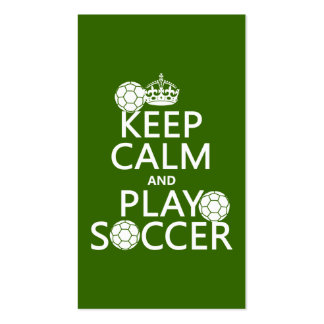 Keep Calm and Play Soccer (any color) Pack Of Standard Business Cards