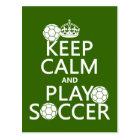 Keep Calm and Play Soccer (any colour) Postcard