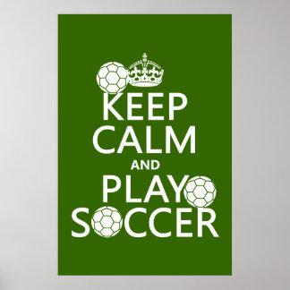 Keep Calm and Play Soccer (any colour) Print