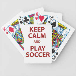 Keep Calm and Play Soccer Bicycle Playing Cards