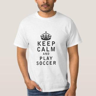 Keep Calm and Play Soccer Shirt