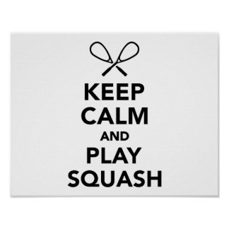 Keep calm and play Squash Poster