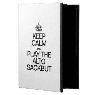 KEEP CALM AND PLAY THE ALTO SACKBUT iPad AIR COVERS