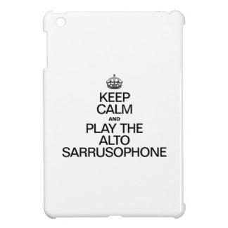 KEEP CALM AND PLAY THE ALTO SARRUSOPHONE iPad MINI COVERS