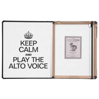 KEEP CALM AND PLAY THE ALTO VOICE CASE FOR iPad