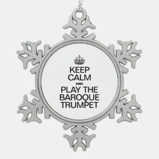 KEEP CALM AND PLAY THE BAROQUE TRUMPET ORNAMENT