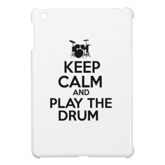 Keep Calm And Play The Drum Case For The iPad Mini