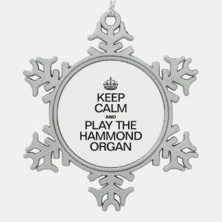 KEEP CALM AND PLAY THE HAMMOND ORGAN SNOWFLAKE PEWTER CHRISTMAS ORNAMENT